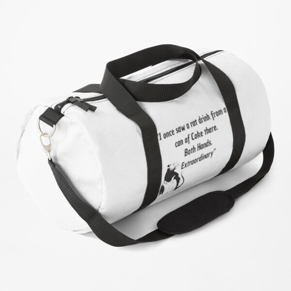Killing Eve - Villanelle- Killing Eve fan-Quote from Carolyn Martens - funny quote - I once saw a rat drink from a can of Coke. Both hands. Extraordinary Duffle Bag