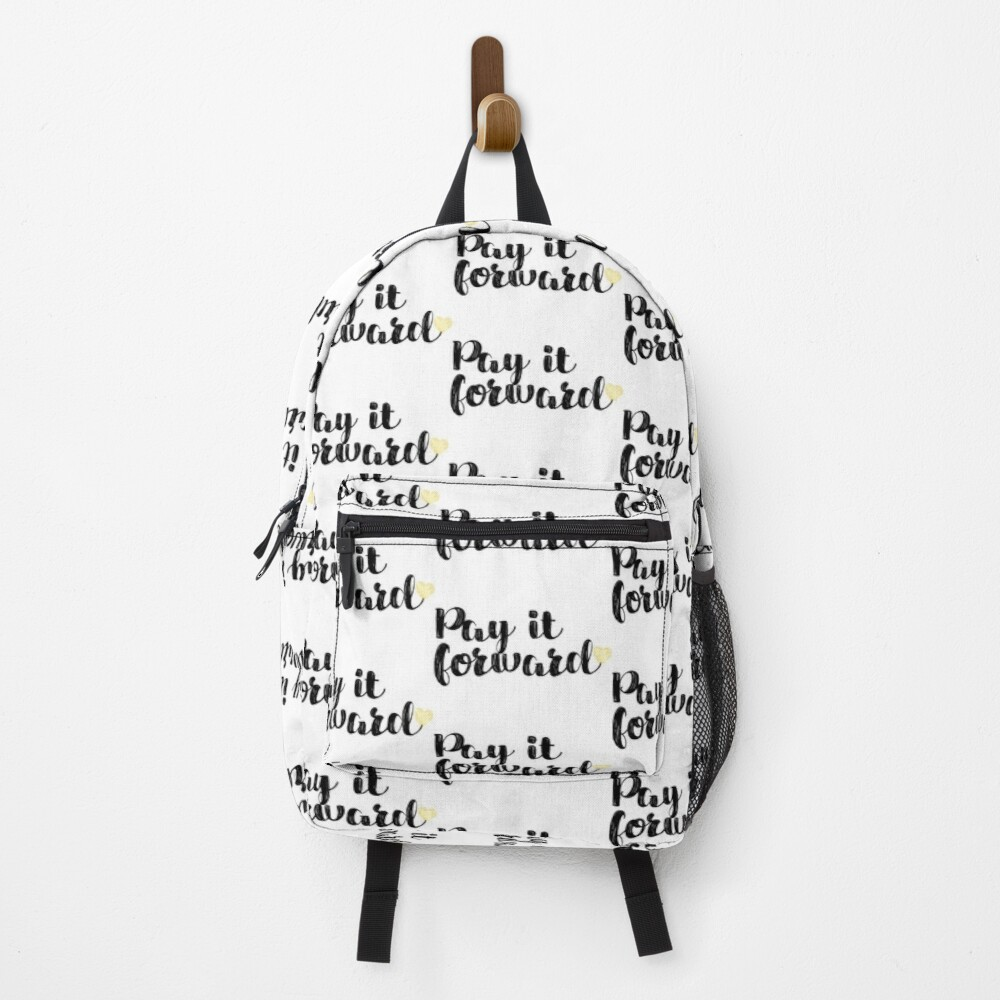 Pay It Forward Quote Backpack