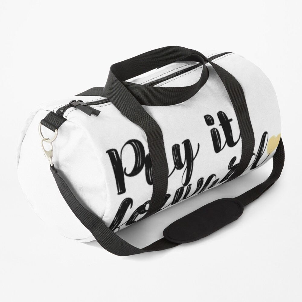 Pay It Forward Quote Duffle Bag