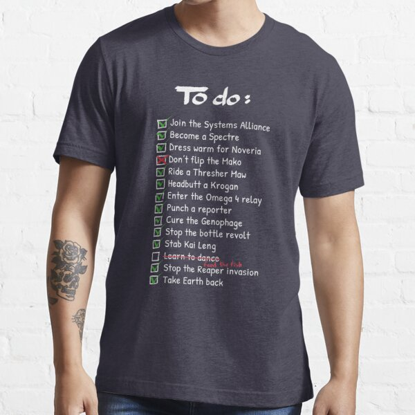 Commander Shepards To-Do List Essential T-Shirt
