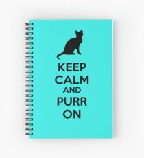 Keep calm and purr on Spiral Notebook