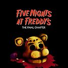 Five Nights at Freddy's The Final Chapter - FNAF 4 by Kaiserin