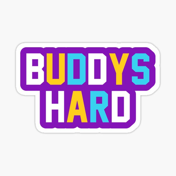 Buddy's Hard Pegatina