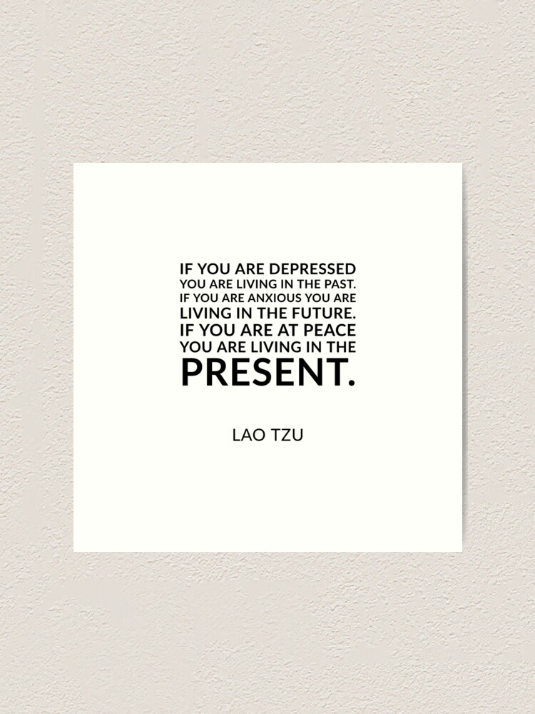 "Lao Tzu Quote 2 /""If you are depressed.../"" Photo Art Print Gift"