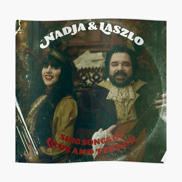 Nadja & Laszlo Album - What We Do in The Shadows  Poster