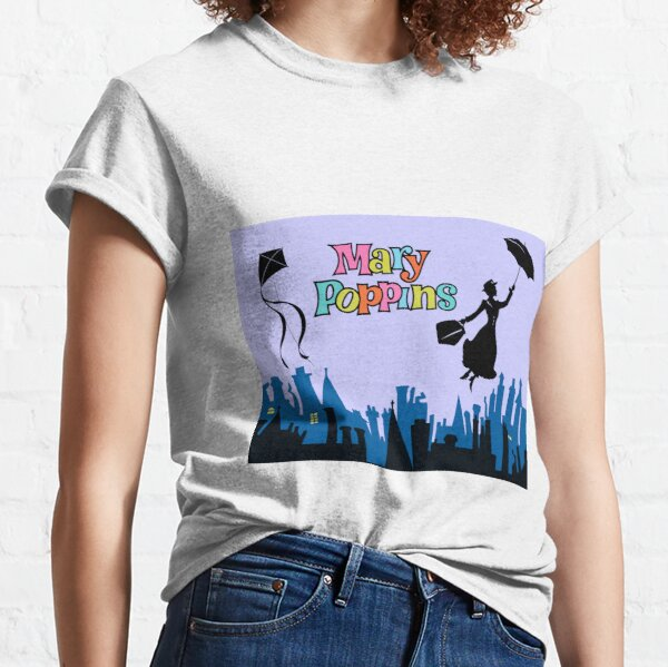Mary Poppins shirt, sticker, mask, mug, ... Classic T-Shirt