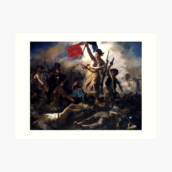Liberty Leading The People -- French Revolution Art Print