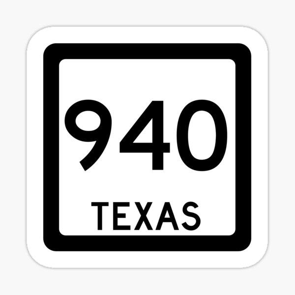 Texas State Route 940 (Area Code 940) Sticker