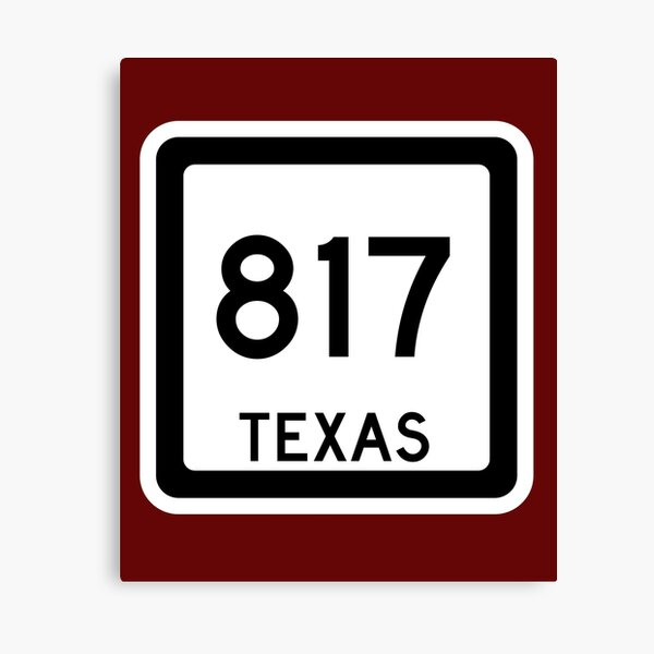 Texas State Route 817 (Area Code 817) Canvas Print