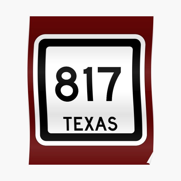 Texas State Route 817 (Area Code 817) Poster