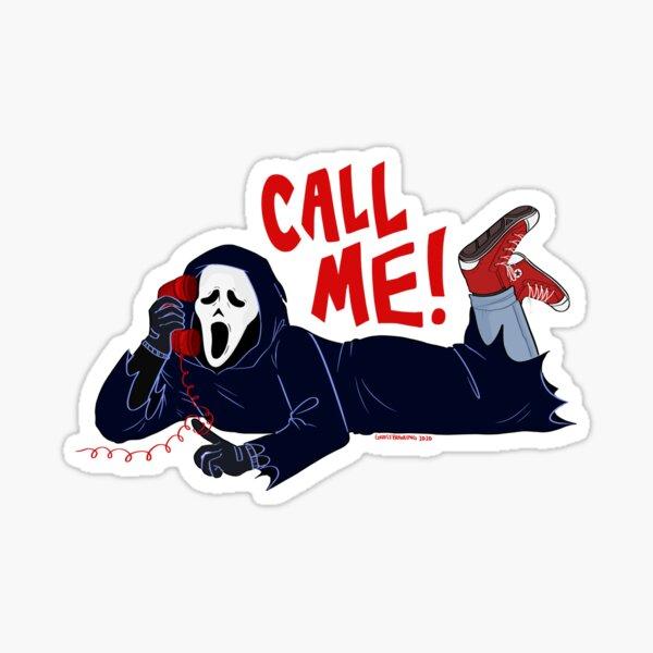 """""""Call Me!"""" Ghostface Sticker"""