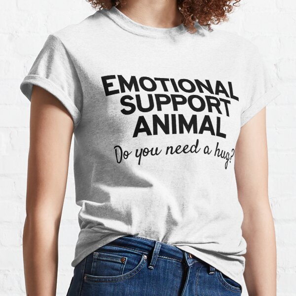Emotional Support Animal Classic T-Shirt