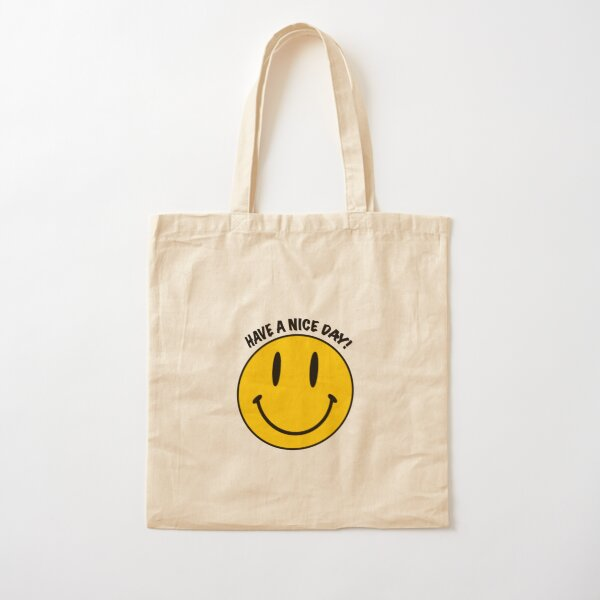 Smiley Face Have A Nice Day Cotton Tote Bag
