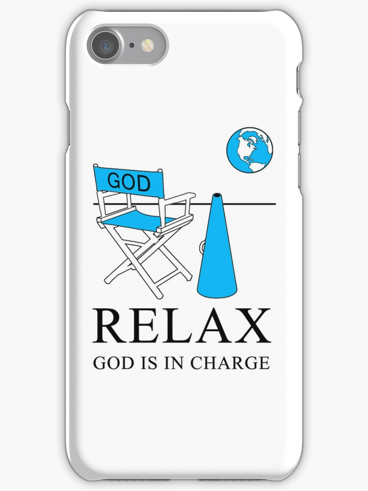 Relax God is in Charge Inverse by PrintMagic