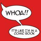 Whoa! It's like I'm in a comic book by digerati