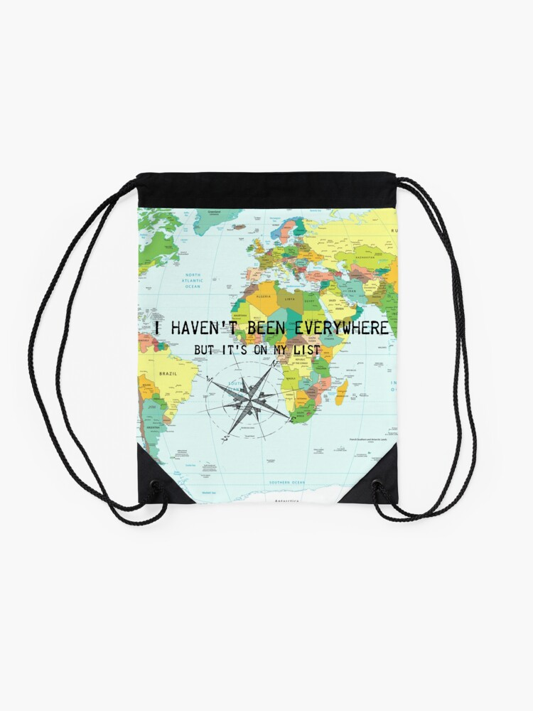 Alternate view of I haven't been everywhere but it's on my list - travel quote Drawstring Bag