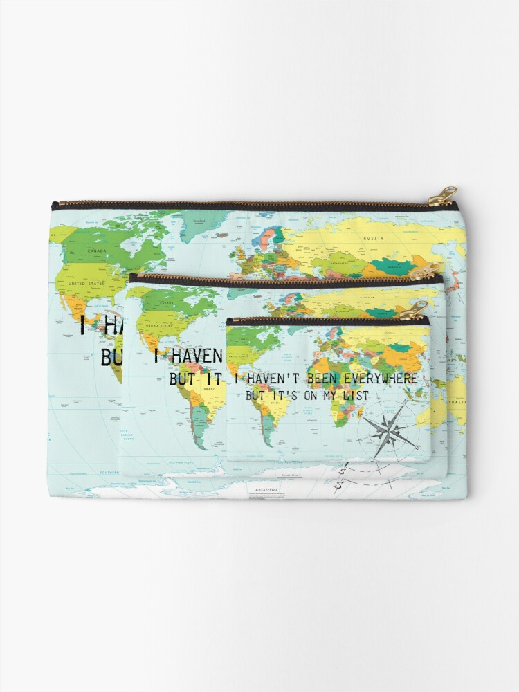 Alternate view of I haven't been everywhere but it's on my list - travel quote Zipper Pouch