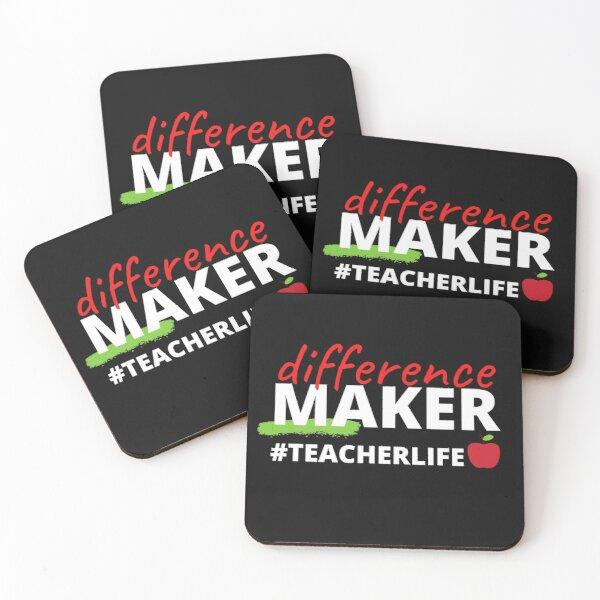 Difference Maker #TeacherLife Coasters (Set of 4)