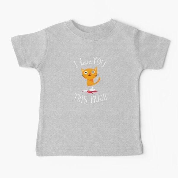 I Love You This Much Baby T-Shirt