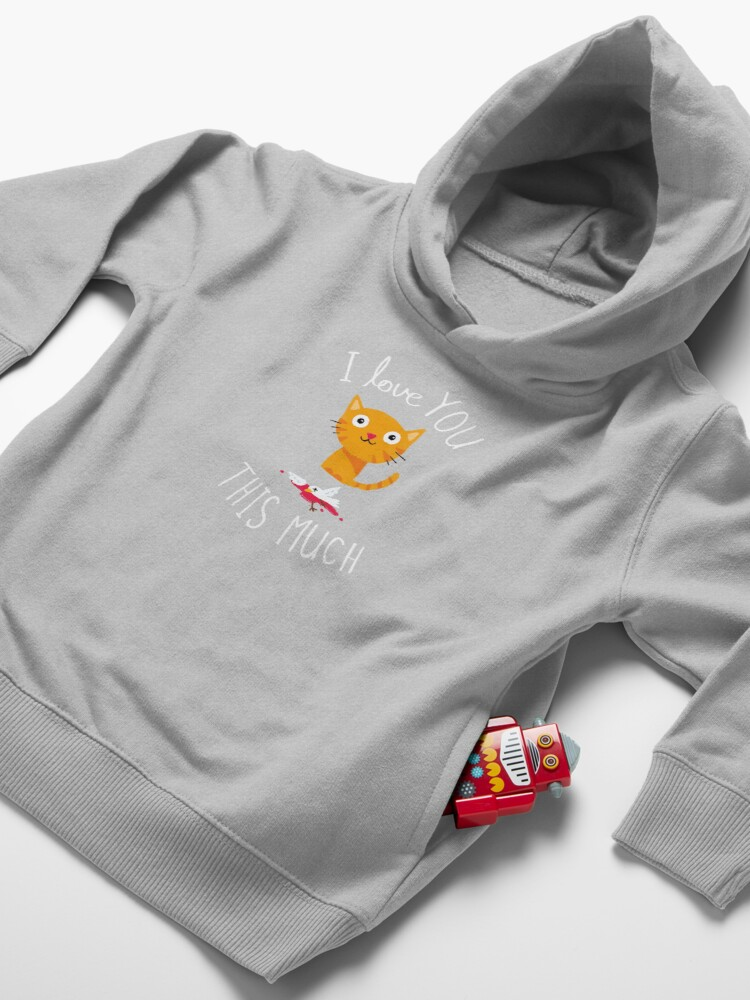 Alternate view of I Love You This Much Toddler Pullover Hoodie