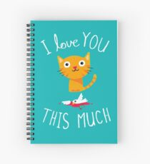 I Love You This Much Spiral Notebook