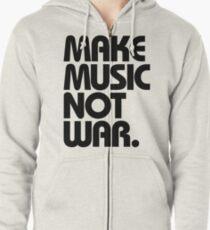 Make Music Not War Zipped Hoodie