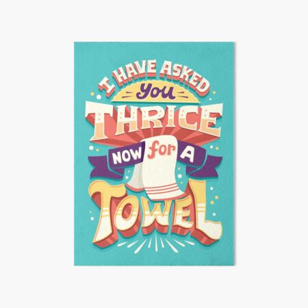I have asked you thrice  Art Board Print