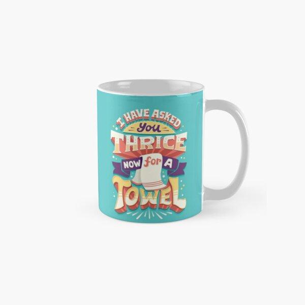 I have asked you thrice  Classic Mug