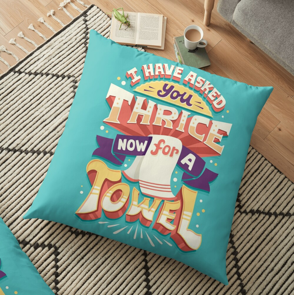 I have asked you thrice  Floor Pillow