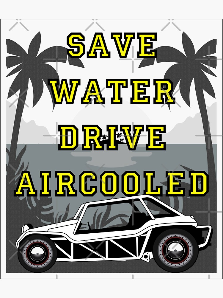 SAVE WATER DRIVE AIRCOOLED BUGGY by oldiescie