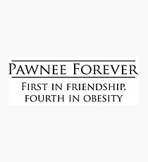 Parks and Recreation - Pawnee Forever Photographic Print