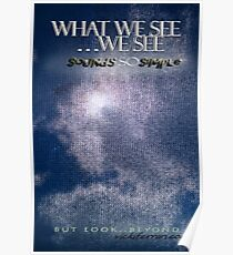 What We See We See © Vicki Ferrari Poster