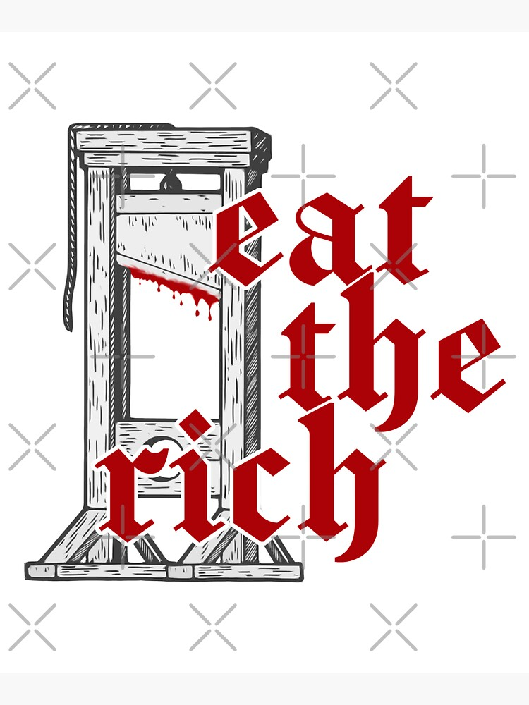 Eat The Rich by KulakPosting