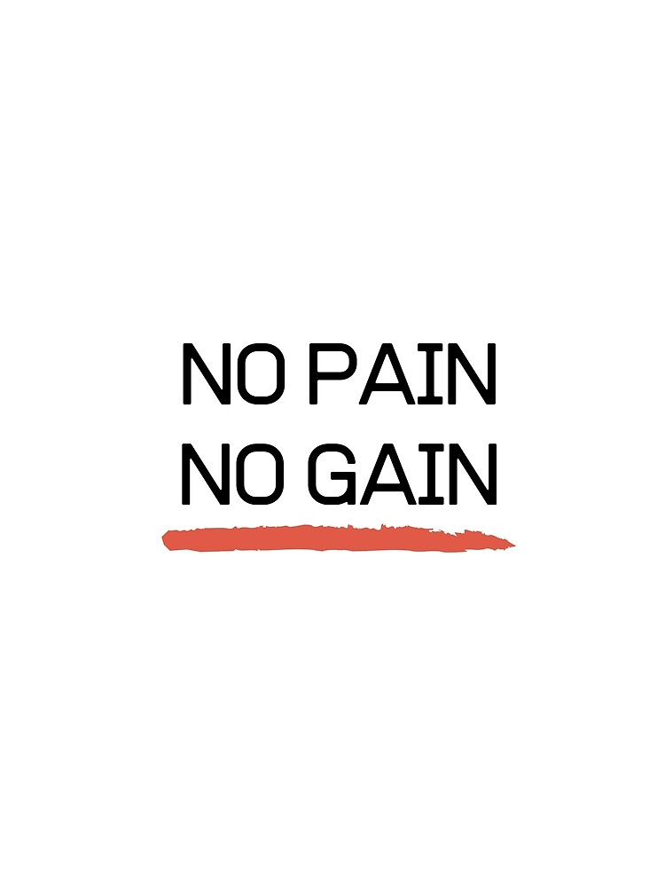 No Pain No Gain by MiKy1997