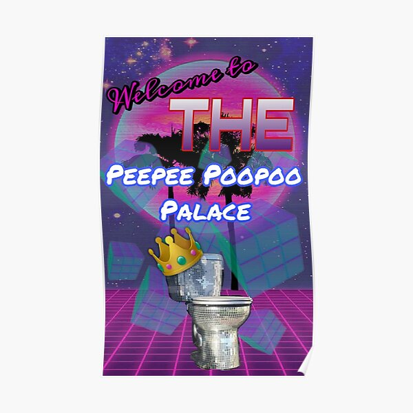The Peepee Poopoo Palace Poster