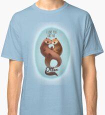 I Love You Like... Classic T-Shirt