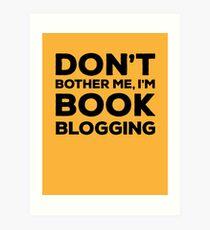 Don't Bother Me, I'm Book Blogging - Orange Art Print