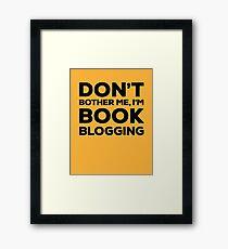 Don't Bother Me, I'm Book Blogging - Orange Framed Print