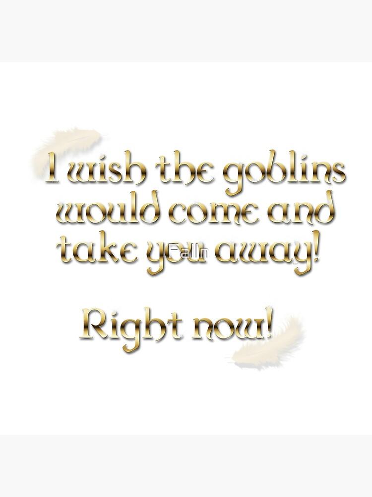 Goblins Take You Away (White) by Falln