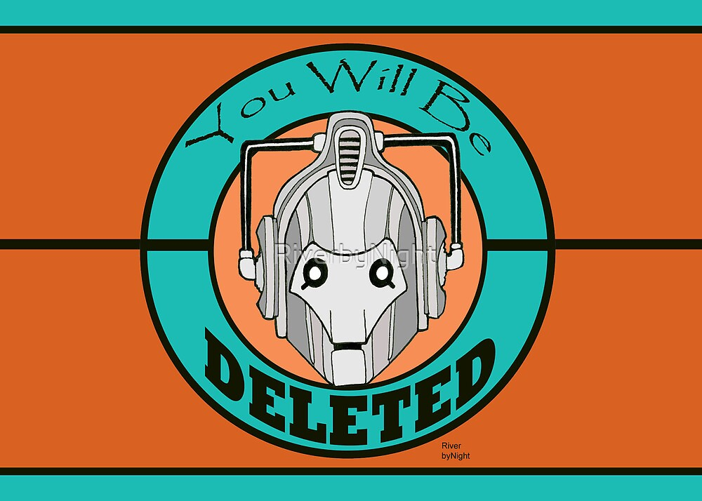 You Will Be DELETED by RiverbyNight