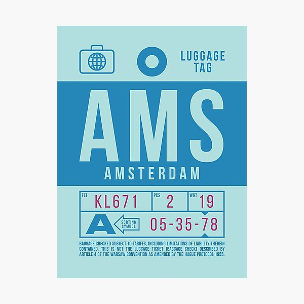 Luggage Tag B - AMS Amsterdam Schiphol Netherlands Photographic Print