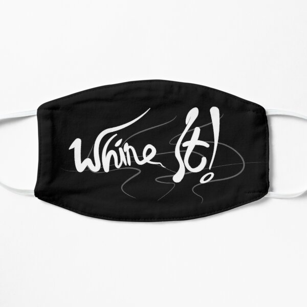 Whine It! Mask