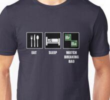 Eat Sleep Watch Breaking Bad Unisex T-Shirt