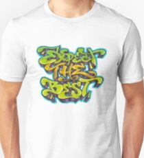 Expect The Best T-Shirt