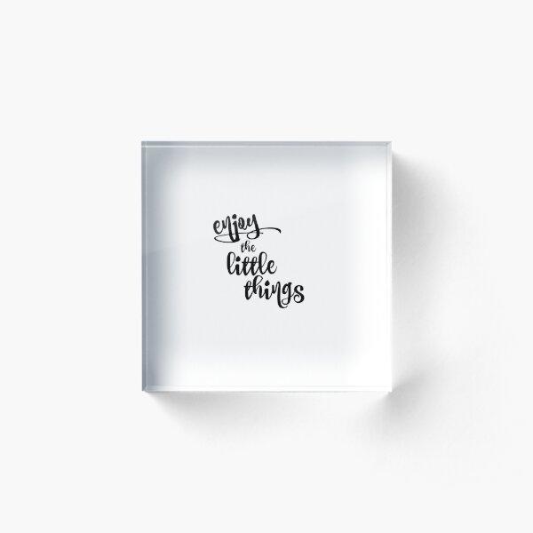 Inspirational Quote Acrylic Block