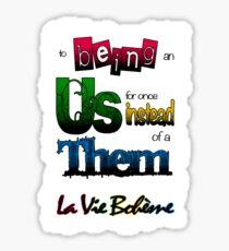 La Vie Boheme Sticker