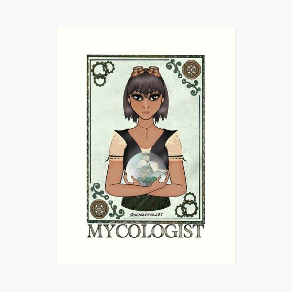 Mycologist (STEAMpunk Art) Art Print