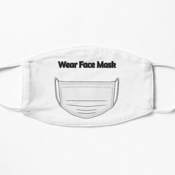 Wear Face Mask Mask