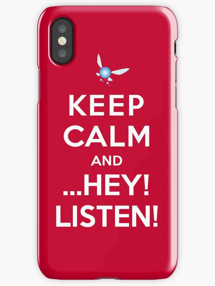 Keep Calm and ...Hey! Listen! by Koukiburra