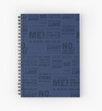 The Force Quotes - Navy Spiral Notebook